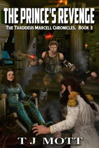 The Prince's Revenge: Book 3 of the Thaddeus Marcell Chronicles cover art