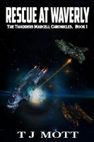 Rescue at Waverly: Book 1 of the Thaddeus Marcell Chronicles cover art